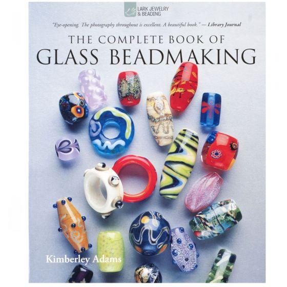 Complete Glass Beadmaking